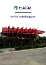 Movable Scaffolding System|Huada Heavy Industry China Supplier and Manufacturer